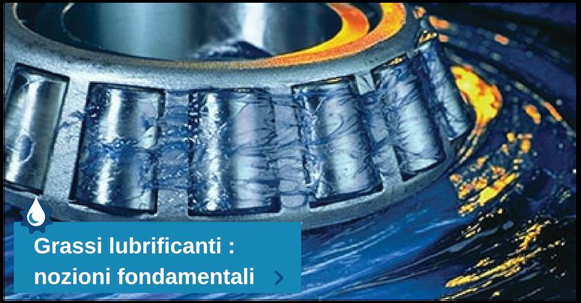 grassi lubrificanti speciali_ nozioni fondamentali (1)